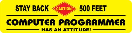 COMPUTER PROGRAMMER OCCUPATIONAL NOVELTY ATTITUDE SIGN
