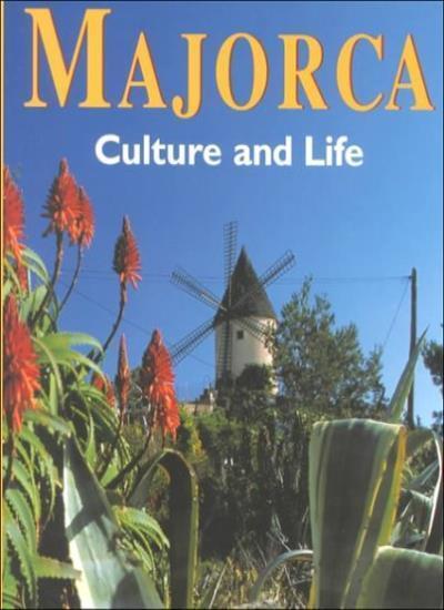 Majorca: Culture and Life By Konemann