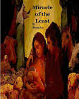 Miracle of the Least: A Christmas Story by Mama Joy (Paperback / softback, 2009)