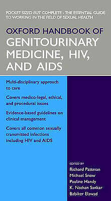 Oxford Handbook of Genitourinary Medicine, HIV, and AIDS (Oxford Handbooks Seri