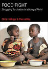 Food Fight: Struggling for Justice in a Hungry World by Chris Herlinger (Paperback, 2015)