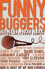 Funny Buggers: The Best Lines from Australian Stand-up Comedy by Penguin Books Australia (Paperback, 2011)