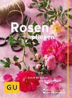 Rosen pflegen von Silke Kluth (2016, Taschenbuch)