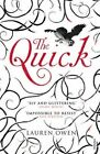 The Quick by Lauren Owen (Paperback, 2014)