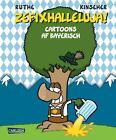 Zefixhalleluja! von Luise Kinseher und Ralph Ruthe (2015, Gebundene Ausgabe)