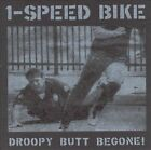 Droopy Butt Begone! by 1-Speed Bike (CD, Oct-2000, Constellation)