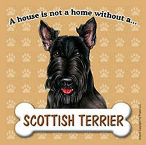 Scottish Terrier Dog Magnet Sign House Is Not A Home