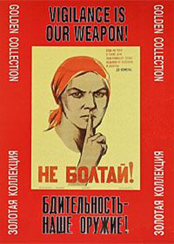 наше оружие! Vigilance is Our Weapon!/_Russian Propaganda Posters/_ Бдительность