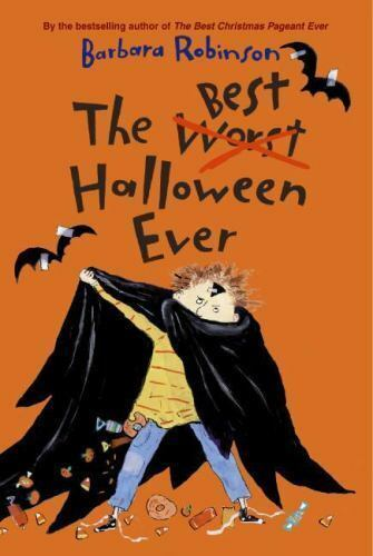 The Best Halloween Ever by Robinson, Barbara