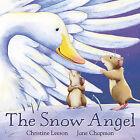 The Snow Angel by Jane Chapman, Christine Leeson (Hardback, 2006)
