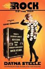 Rock to The Top 9781440196065 by Dayna Steele Paperback