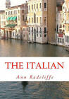 The Italian: Or the Confessional of the Black Penitents by Ann Radcliffe (Paperback / softback, 2009)
