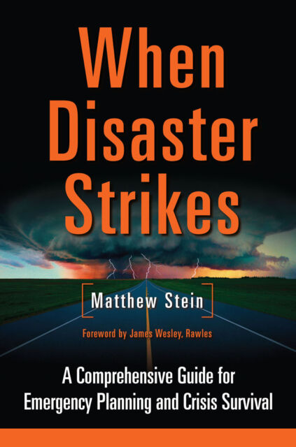 When Disaster Strikes: A Comprehensive Guide for Emergency Planning Prepping NEW