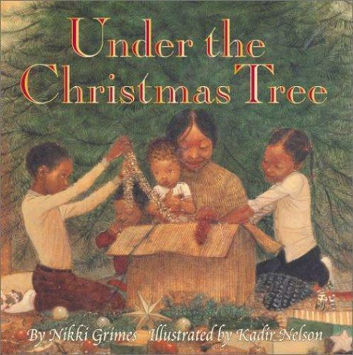 Under The Christmas Tree By Nikki Grimes - $4.71