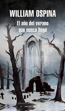 El año del verano que nunca llegó (Spanish Edition), Ospina, William, Good Condi