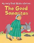 The Good Samaritan by Lois Rock (Paperback, 2011)