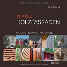 Holzfassaden: Wetterschutz modern, preisgünstig und nachhaltig! Viele Beispiele!