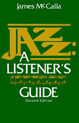 Jazz  A Listener s Guide