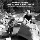 Dave & Phil Alvin - Common Ground CD Big Bill Broonzy 2014