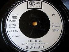 "CLAUDIA ASHLEY - C'EST LA VIE    7"" VINYL"
