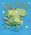 Dino-Daddy by Mark Sperring (Paperback, 2015)