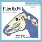 Fit for the Bit by Pony Club (Paperback, 2010)