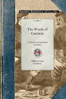 The Words of Garrison: A Centennial Selection (1805-1905) of Characteristic Sentiments from the Writings of William Lloyd Garrison, with a Biographical Sketch, List of Portraits, Bibliography, and Chronology by William Lloyd Garrison (Paperback / softback, 2009)