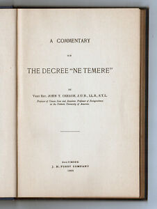 Rare-1908-COMMENTARY-ON-DECREE-NE-TEMERE-John-Creagh-CATHOLIC-CHURCH-Marriage