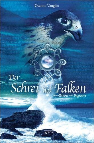 Das Erbe der Runen. Der Schrei des Falken. Jugendroman mit CD - Vaughn,  ... /4