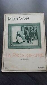 Meglio Vivere La Fotografia Per Sougez Mai 1938 N°5 Llustre ABE