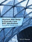 Structural Steel Design to Eurocode 3 and AISC Specifications von Benedetto Cordova und Claudio Bernuzzi (2016, Gebundene Ausgabe)