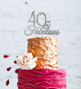 Image Is Loading 40th Birthday Cake Topper Forty 40 Amp Fabulous
