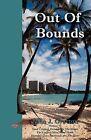 Out of Bounds by John J Gratton (Paperback / softback, 2009)