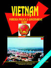 Vietnam Foreign Policy and Government Guide by International Business Publications, USA (Paperback / softback, 2004)