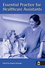 Essential Practice for Healthcare Assistants by Angela Grainger (Paperback, 2009)