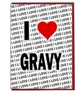 Birthday Card I Love Gravy Greeting Card