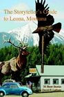 The Storyteller's Guide to Leona Montana 9780595320325 by David F. Latham Book