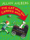 Cat Who Got Carried Away by Allan Ahlberg (Paperback, 2005)