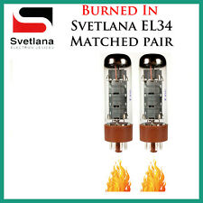 New 2x Svetlana EL34   Matched Pair / Duet / Two   Power Tubes   *Burned In*