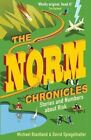 The Norm Chronicles: Stories and numbers about danger by Michael Blastland, David Spiegelhalter (Paperback, 2014)