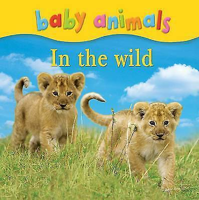 1 of 1 - Baby Animals: In The Wild, Kingfisher, New Book