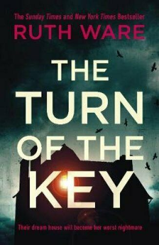 The Turn of the Key the addictive new thriller from the Sunday ... 9781787300439