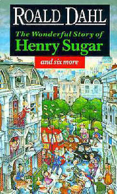 The Wonderful Story of Henry Sugar: And Six More by Roald Dahl (Paperback, 1995)
