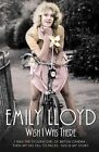 Wish I Was There: I Was the Golden Girl of British Cinema... and Then My Life Fell to Pieces. This is My Story. by Emily Lloyd, Douglas Wight (Paperback, 2014)