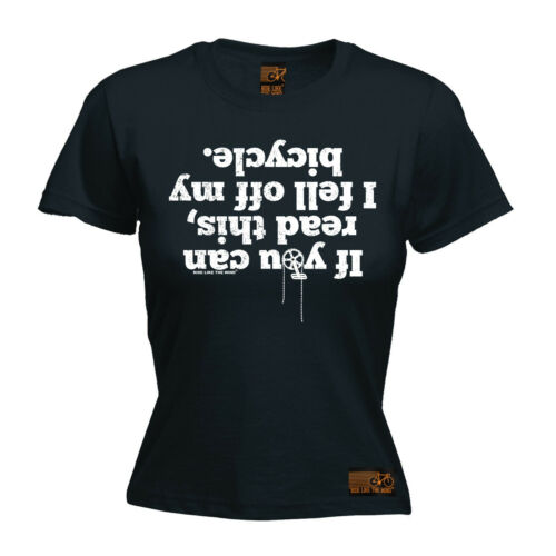 If You Can Read This Fell Off My Bicycle WOMENS T-SHIRT Cycling Funny birthday