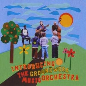 Groundwork Music Orc - Introducing the Groundwork Music Orchestra [New CD]