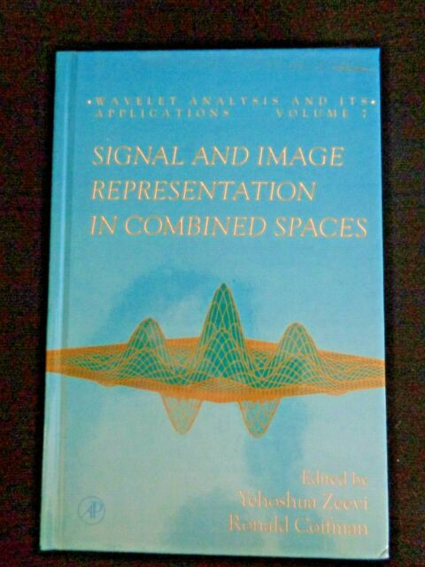 Signal and Image Representation in Combined Spaces Wavelet Analysis by Zeevi #7