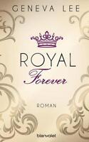 Royal Forever von Geneva Lee (2016, Taschenbuch)