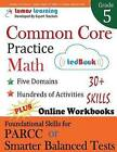 Common Core Practice - Grade 5 Math: Workbooks to Prepare for the Parcc or Smarter Balanced Test by Lumos Learning (Paperback / softback, 2015)