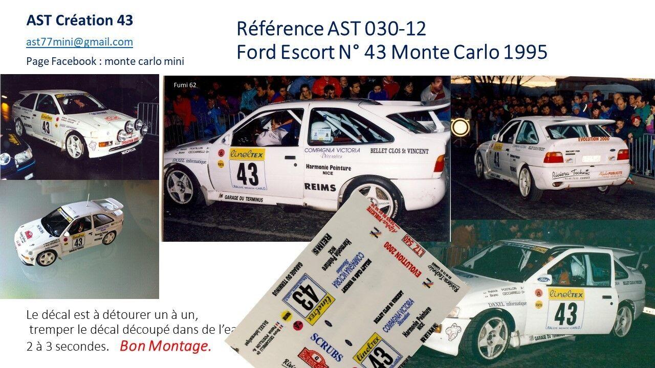 NEW DECAL 1 43 FORD ESCORT N°43 POSTILLON RALLY WRC MONTE CARLO 1995 MONTECARLO